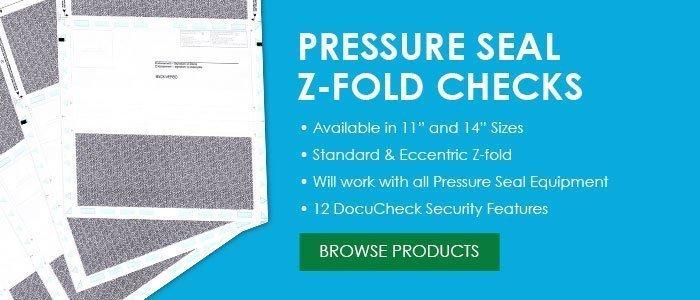 Pressure Seal Z-Fold Checks